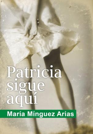 Patricia sigue aqui_Portada novela